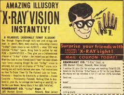 Hey! Those X-Ray glasses were legit!