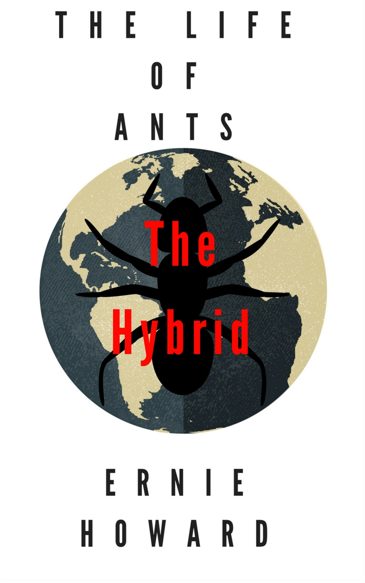 Sample from The Life of Ants, The Hybrid