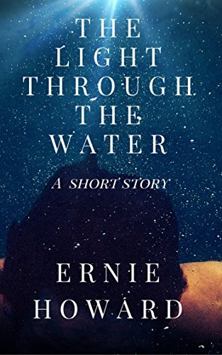 Read my Title, The Light Through the Water forfree