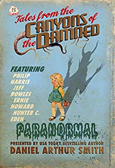 Reading Room: Tales from the Canyons of the Damned: No. 26 – published by Daniel ArthurSmith