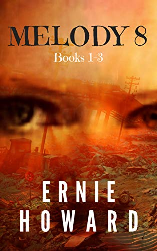 Book Review: Melody 8 – Books 1-3 by Ernie Howard